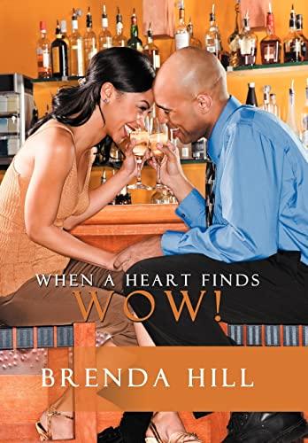 When a Heart Finds Wow: Brenda Hill