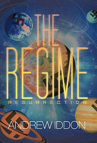 The Regime: Resurrection: Iddon, Andrew
