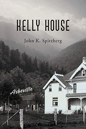 Kelly House: John K. Spitzberg
