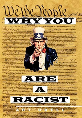 9781475930832: Why You Are a Racist