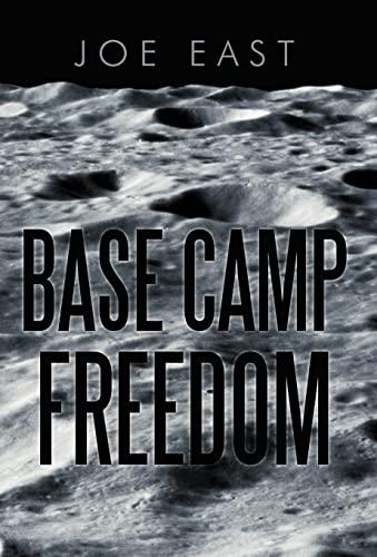 9781475934762: Base Camp Freedom
