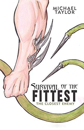 9781475934830: Survival of the Fittest: The Closest Enemy