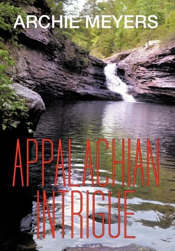 Appalachian Intrigue: Archie Meyers