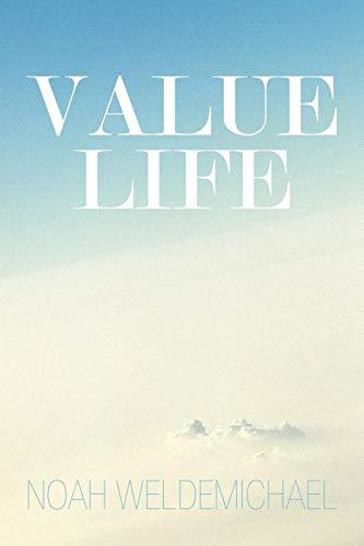 Value Life: Noah Weldemichael