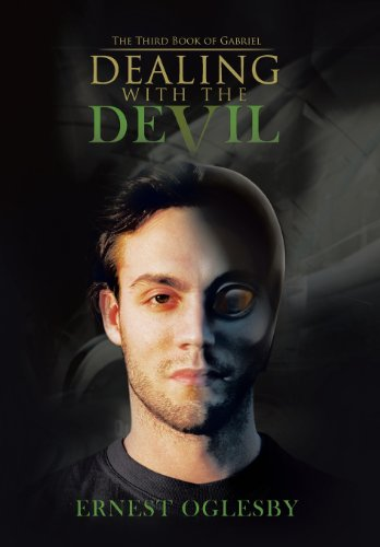 Dealing with the Devil The Third Book of Gabriel: Ernest Oglesby