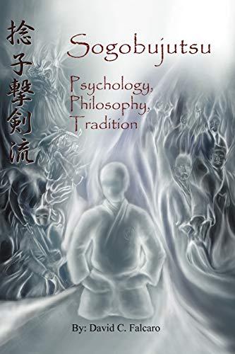 9781475936346: Sogobujutsu: Psychology, Philosophy, Tradition