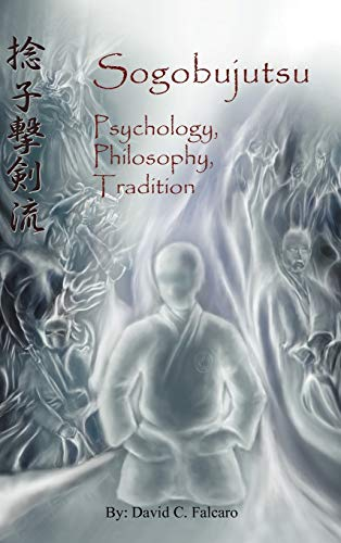9781475936360: Sogobujutsu: Psychology, Philosophy, Tradition