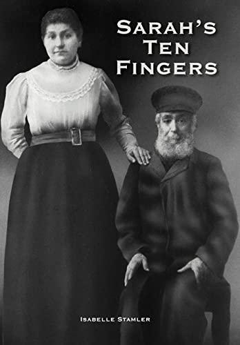 Sarah's Ten Fingers: Isabelle Stamler