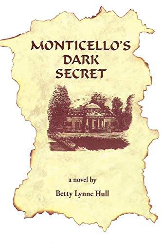 9781475936834: Monticello's Dark Secret
