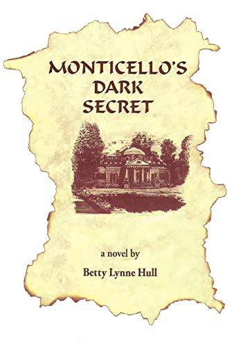9781475936889: Monticello's Dark Secret