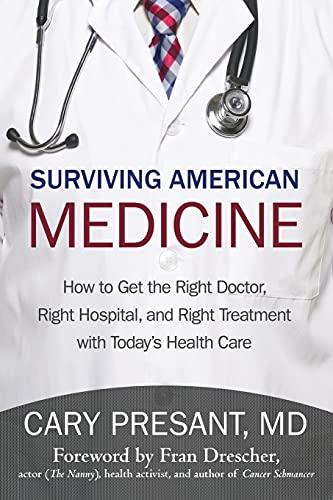 9781475937756: Surviving American Medicine