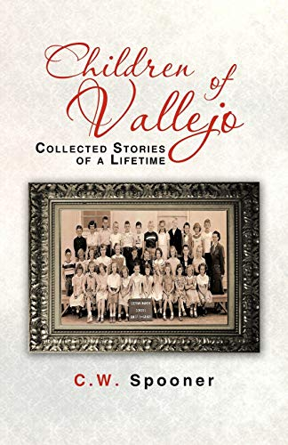 9781475938005: Children of Vallejo: Collected Stories of a Lifetime