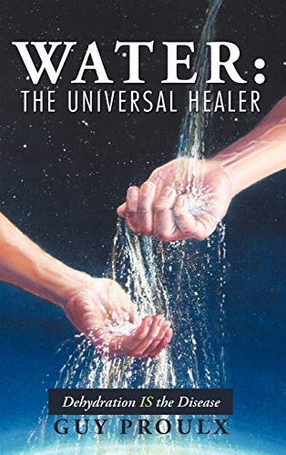 9781475938906: Water: The Universal Healer