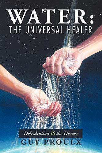 9781475938913: Water: The Universal Healer