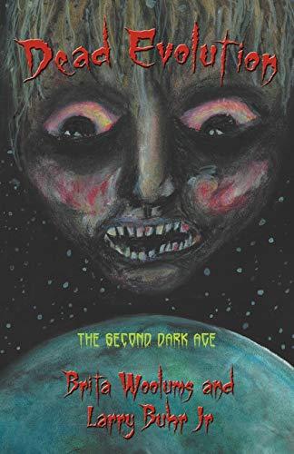 9781475940381: Dead Evolution: The Second Dark Age