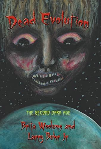 9781475940404: Dead Evolution: The Second Dark Age