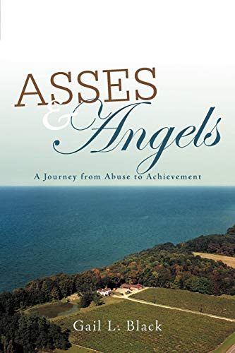 9781475940466: Asses and Angels: A Journey From Abuse to Achievement