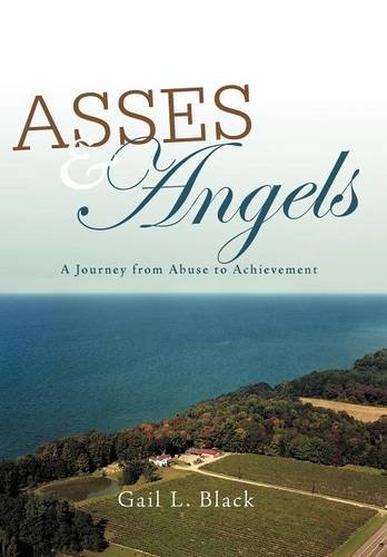 9781475940473: Asses and Angels: A Journey from Abuse to Achievement