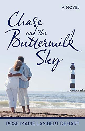 Chase and the Buttermilk Sky: Rose Marie Lambert DeHart