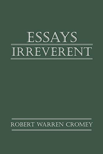 Essays Irreverent: Robert Warren Cromey