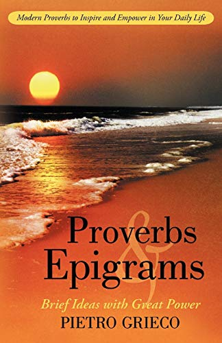 9781475941166: Proverbs and Epigrams: Brief Ideas with Great Power