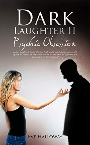 Dark Laughter II: Psychic Obsession: Eve Halloway