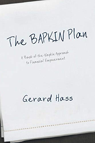 9781475942040: The Bapkin Plan: A Back-of-the-Napkin Approach to Financial Empowerment