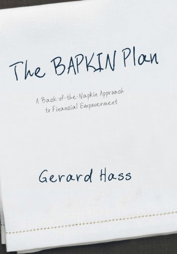 9781475942064: The BAPKIN Plan: A Back-of-the-Napkin Approach to Financial Empowerment