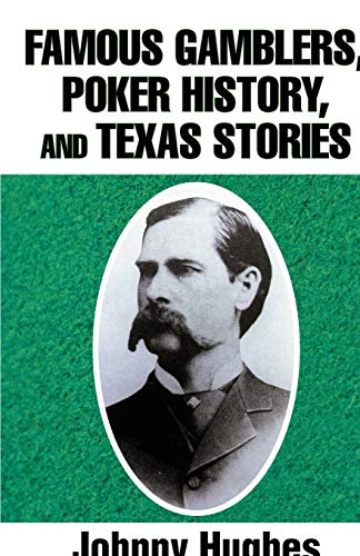 9781475942156: Famous Gamblers, Poker History, and Texas Stories