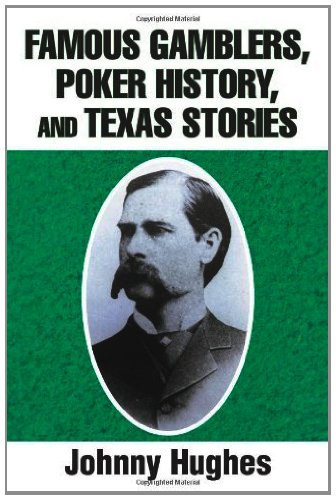 9781475942163: Famous Gamblers, Poker History, and Texas Stories