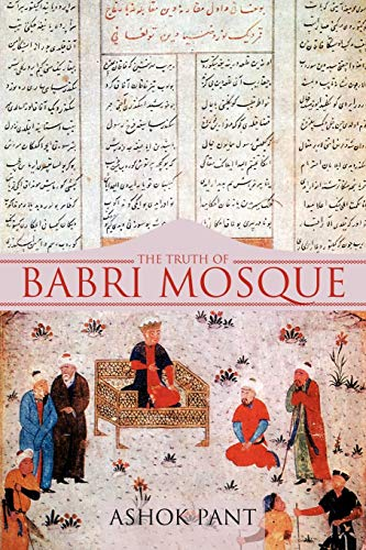 9781475942897: The Truth of Babri Mosque