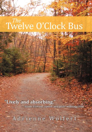 The Twelve OClock Bus: Adrienne Wolfert