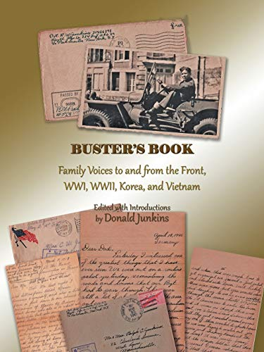 9781475944433: Buster's Book: Family Voices to and from the Front, WWI, WWII, Korea, and Vietnam