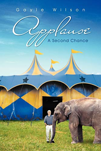 Applause: A Second Chance (9781475945126) by Wilson, Gayle