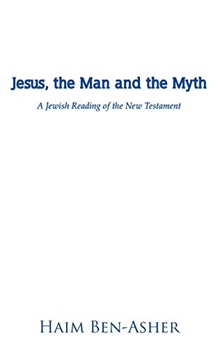 9781475946253: Jesus, the Man and the Myth: A Jewish Reading of the New Testament