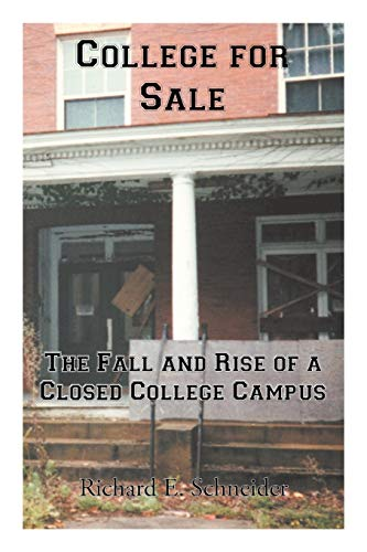9781475946987: College for Sale: The Fall and Rise of a Closed College Campus