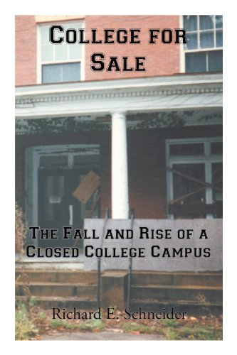 9781475946994: College for Sale: The Fall and Rise of a Closed College Campus