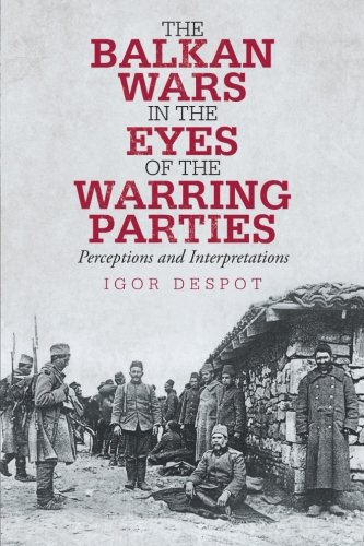 9781475947038: The Balkan Wars in the Eyes of the Warring Parties: Perceptions and Interpretations