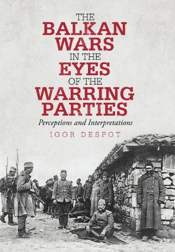 9781475947045: The Balkan Wars in the Eyes of the Warring Parties: Perceptions and Interpretations