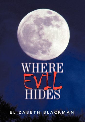 Where Evil Hides: Elizabeth Blackman