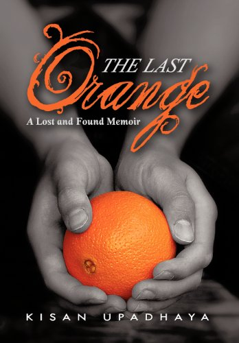 9781475948066: The Last Orange: A Lost and Found Memoir