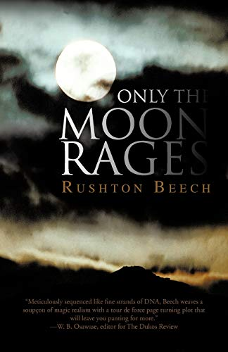Only the Moon Rages: Rushton Beech