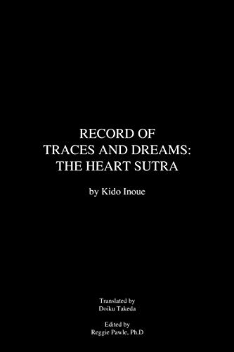 9781475948868: Record of Traces and Dreams: The Heart Sutra