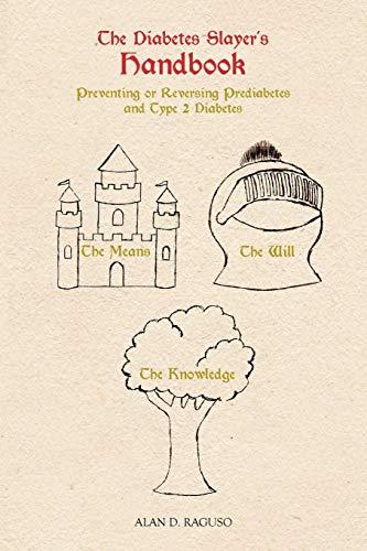 9781475950038: The Diabetes Slayer's Handbook: Preventing or Reversing Prediabetes and Type 2 Diabetes