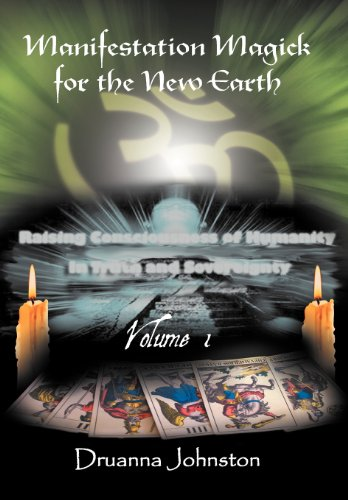 9781475950120: Manifestation Magick for the New Earth: Volume 1