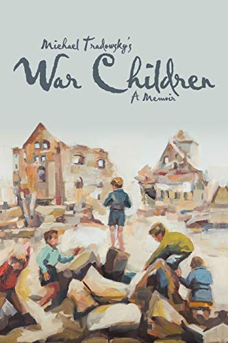 9781475954272: War Children: A Memoir