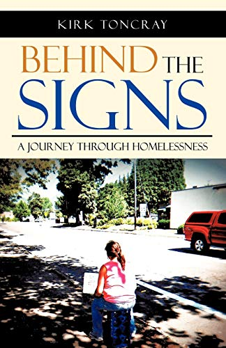 9781475954562: Behind the Signs: A Journey through Homelessness