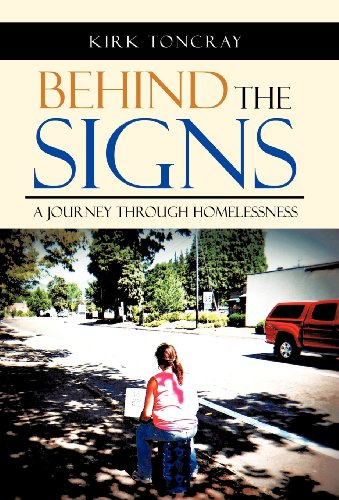 9781475954579: Behind the Signs: A Journey Through Homelessness