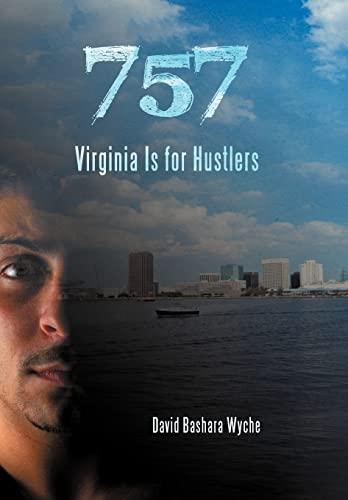 9781475955736: 757: Virginia Is for Hustlers