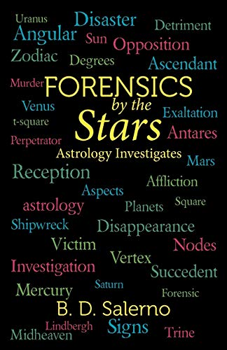 9781475956023: Forensics by the Stars: Astrology Investigates